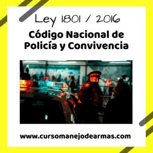 Ley 1801 de 2016